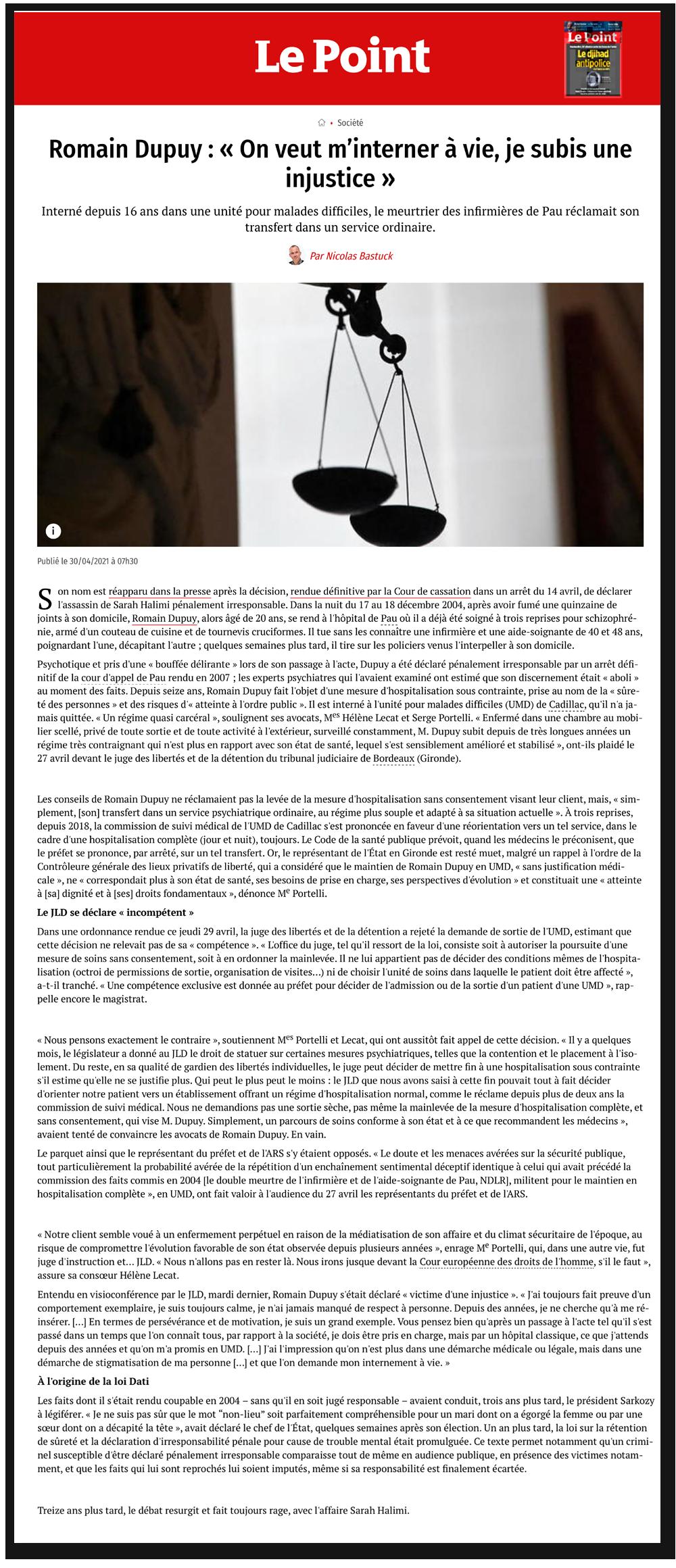 """LE POINT : Romain Dupuy """"On veut m'interner à vie, je subis une injustice"""""""
